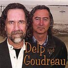 DELP AND GOUDREAU - SELF TITLED - NEW CD / MEMBERS OF THE BAND BOSTON