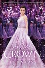 The Crown The Selection Book 5 The Selection by Kiera Cass