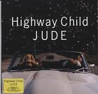 Highway Child by Jude (CD, Oct-2003, Ssr)                                   [P1]