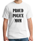 Proud Cop Mother Adults T shirt Police Officer Mom Tee for Men 1826C