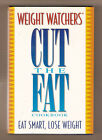 Weight Watchers Cut the Fat Cookbook Eat Smart Lose Weight + FREE Ship