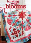 BURSTING WITH BLOOMS Quilt Pattern Piecing  Applique from Magazine