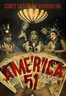 America 51 A Probe into the Realities That Are Hiding Inside The Greatest