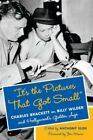 Its the Pictures That Got Small Charles Brackett on Billy Wilder and