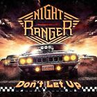 Don't Let Up NIGHT RANGER CD ( FREE SHIPPING)
