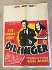 The Crime Orgy of Dillinger RARE Original Movie Poster Road Show Productions