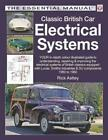 CLASSIC BRITISH CAR ELECTRICAL SYSTEMS NEW PAPERBACK BOOK