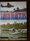 Failed To Return The Yorkshire Memorials Norman Signed by Author