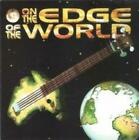 VARIOUS : ON THE EDGE OF THE WORLD CD