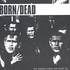 FREE US SHIP. on ANY 3+ CDs! NEW CD BORN/DEAD: Our Darkest Fears Now Haunt Us