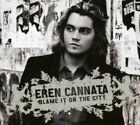 FREE US SHIP. on ANY 3+ CDs! NEW CD Eren Cannata: Blame It on the City (Dig)