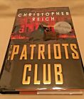 Christopher Reich THE PATRIOTS CLUB First Edition Author SIGNED 2005