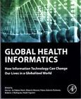 Global Health Informatics - How Information Tec...-NEW-9780128045916 by Marin, H