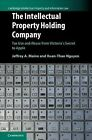 Intellectual Property Holding Company-NEW-9781107128262 by Maine, Jeffrey A. / N
