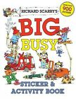 Richard Scarry's Big Busy Sticker & Activity Book - NEW - 9781402773143 by Scarr