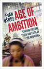 Age of Ambition - Chasing Fortune, Truth and Fa...-NEW-9780099589976 by Osnos, E