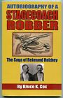Autobiography of a Stagecoach Robber Reimund Holzhey Paperback Autographed