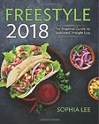 Weight Watchers Freestyle 2018 The Essential Guide to Sustained Weight Loss