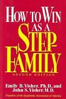How to Win As a Stepfamily - NEW - 9780876306499 by Visher, Emily B./ Visher, Jo