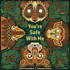 You're Safe With Me - NEW - 9781911373292 by Soundar, Chitra/ Mistry, Poonam (IL