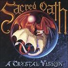 FREE US SHIP. on ANY 3+ CDs! ~Used,Good CD Sacred Oath: A Crystal Vision