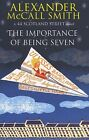 Importance Of Being Seven-NEW-9780349123165 by Smith, Alexander McCall / McIntos