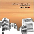 Foundry Field Recordings : Prompts  Miscues CD