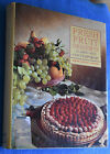 Fresh Fruit Desserts Classic and Contemporary COOKBOOK Sheryl and Mel London