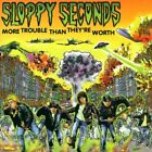 More Trouble Than They're Worth by Sloppy Seconds (CD, Aug-1998, Nitro)
