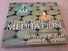 I Am Wishes Fulfilled Dr Wayne W Dyer REDUCED