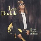 Deeper Shades of Blues by Les Dudek (CD, Oct-1994, GeoSynchronous Records)