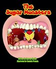 Autographed The Sugar Monsters by Darren James Cockle Paperback 2013