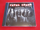FATAL CHARM - LOOKS LIKE TROUBLE - NEW IMPORT - SUNCITY RECORDS CD