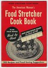American Womans FOOD STRETCHER COOK BOOK World War II 2 Ration Points Rationing