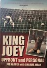 King Joey By Joe Harper SCOTTISH SOCCER LEGEND Autobiography SIGNED BY AUTHOR