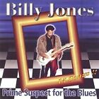 Jones, Billy : Prime Suspect for the Blues CD