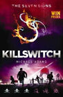 Killswitch Seven Signs by Michael Adams