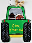 GIVE THANKS Pilgrim  Turkey FARM TRACTOR SIGN Thanksgiving Wall Hanger Plaque