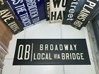 VINTAGE COLLECTIBLE NYC SUBWAY SIGN QB BROADWAY LOCAL BRIDGE URBAN NY ROLL SIGN
