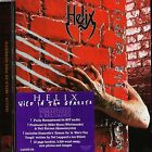 HELIX - WILD IN THE STREETS - ROCK CANDY REMASTERED EDITION - 2011 CD - SEALED!