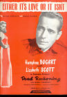 DEAD RECKONING Either Its Love Or It Isnt Lizabeth Scott Humphrey Bogart