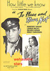 TO HAVE  HAVE NOT Sheet Music How Little We Know Humphrey Bogart Lauren Bacall