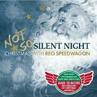 REO Speedwagon : Not So Silent Night CD