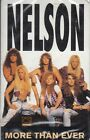 Nelson More Than Ever Cassette New Sealed