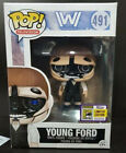 Funko Pop YOUNG FORD 491 COMIC CON 2017 EXCLUSIVE SAN DIEGO WESTWORLD
