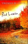 Thomas A Cook RED LEAVES NEWUnread UnusedSIGNED FIRST EDITION 2005 PE