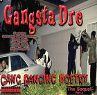 Gang Bangin' Poetry: The Sequel [PA] by Gangsta Dre (CD, Mar-2005, Black Armor)
