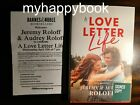 SIGNED A Love Letter Life by Jeremy Roloff Audrey Roloff autographed new