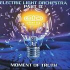 Electric Light Orchestra : Part II: Moment of Truth CD (1999)