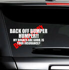 BACK OFF BUMPER HUMPER Funny Tailgate Car Truck Window White PET Decal Sticker